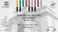 International Jazz Day - Mumbai 2017