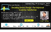 Free Live Webinar: Decoding Service Design – For Improved Customer Satisfaction