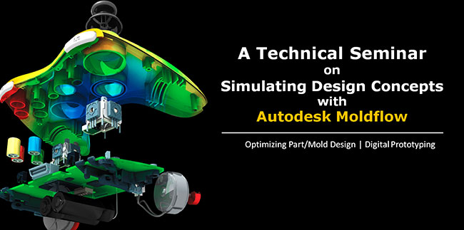 A Technical Seminar  on Simulating Design Concepts with Autodesk Moldflow