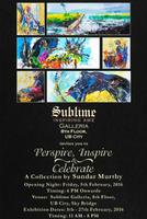 Perspire, Inspire & Celebrate, an Art Exhibition