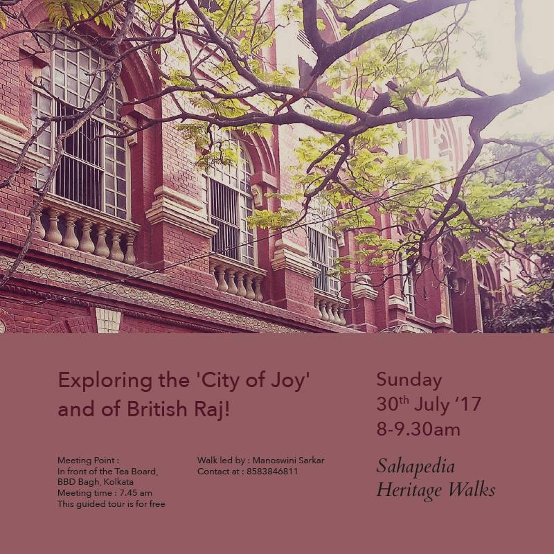Exploring the 'City of Joy' and of British Raj!