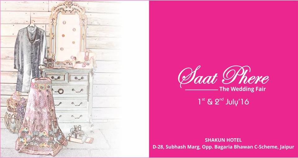 Saat Phere - The Wedding Fair, Jaipur