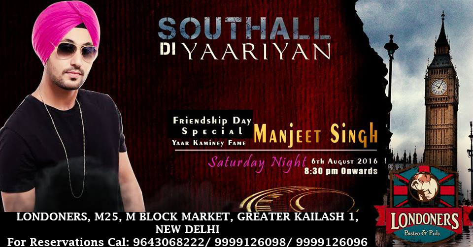 SoutHall Di Yaarian with Manjeet Singh