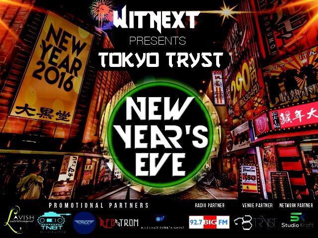 TOKYO TRYST - NEW YEAR EVE 2016