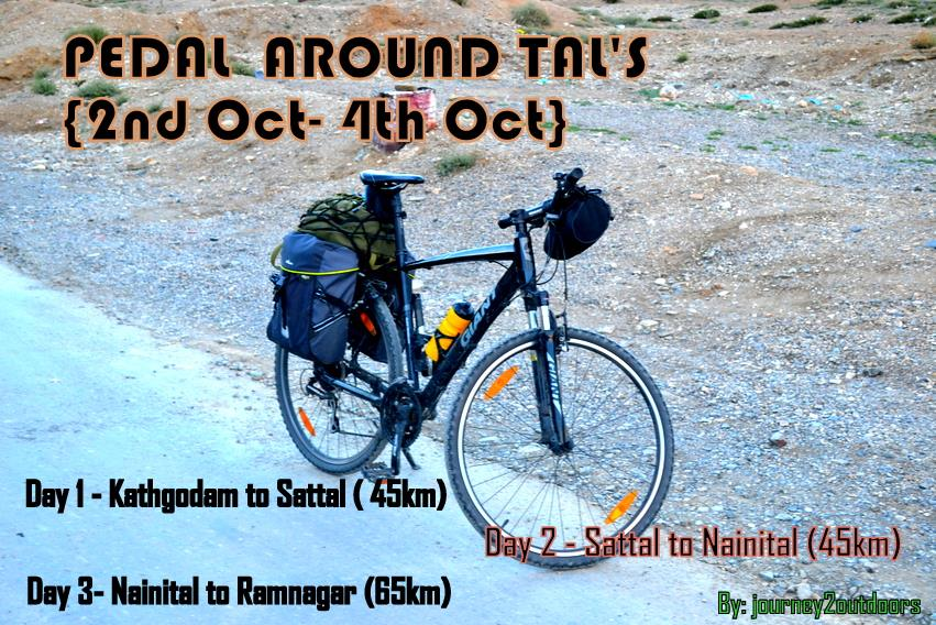 PEDAL AROUND TAL'S { 2nd Oct- 4th Oct}