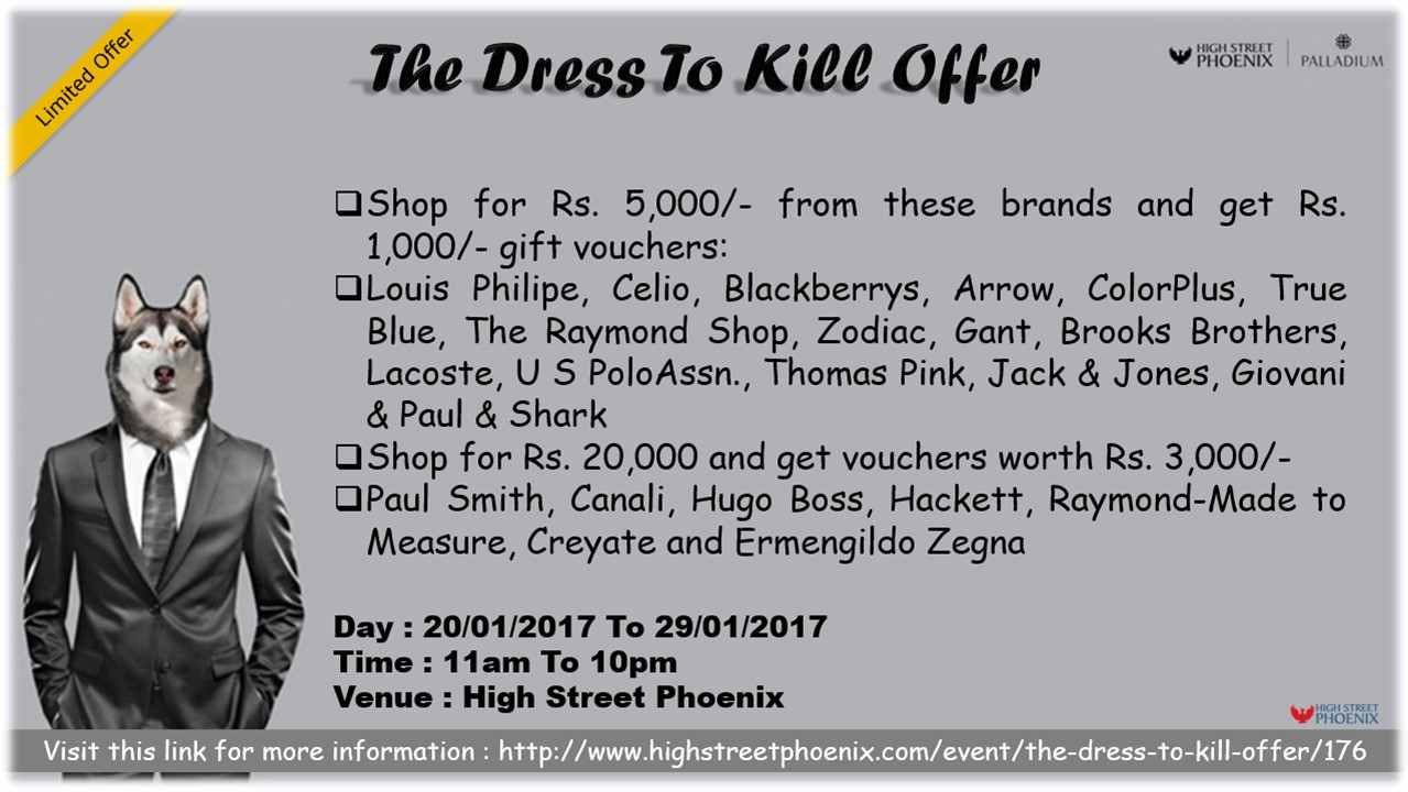 The Dress to Kill Offer at High Street Phoenix | 20th-29th Jan