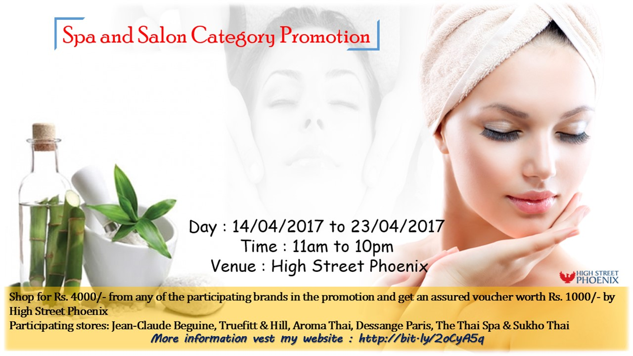 Visit Spa & Salons to get a Voucher Worth Rs. 1000/- at High Street Phoenix