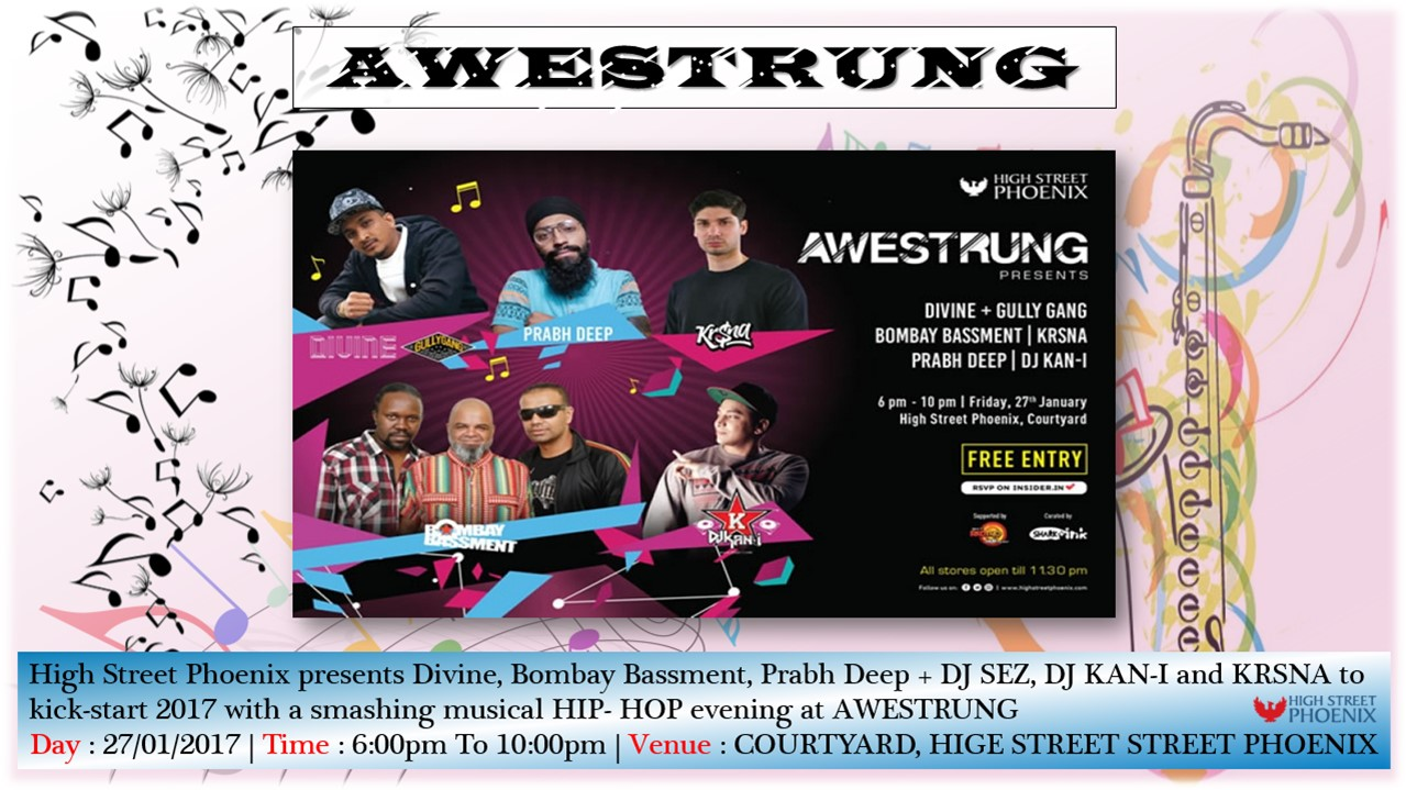 Get Awestrung with Hip-Hop Music on 27th Jan 2017 at High Street Phoenix