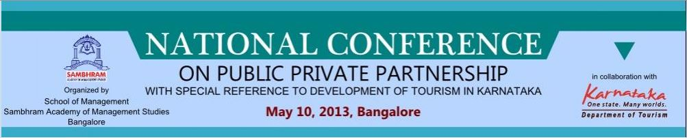 National Conference on Public private partnership with special reference to development of tourism in Karnataka