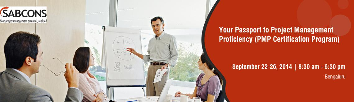 Your Passport to Project Management Proficiency (PMP Certification Program)