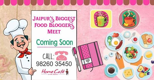 Jaipur's Biggest Food Bloggers Meet !