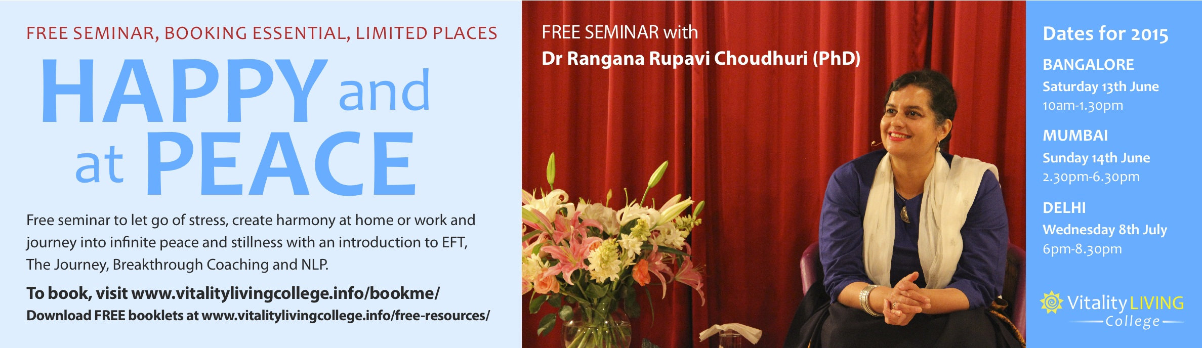 FREE SEMINAR ON HOW TO BE HAPPY AND AT PEACE WITH DR RANGANA RUPAVI CHOUDHURI (PhD)