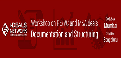 Workshop on PE/VC Financing and M&A deals Documentation and Structuring