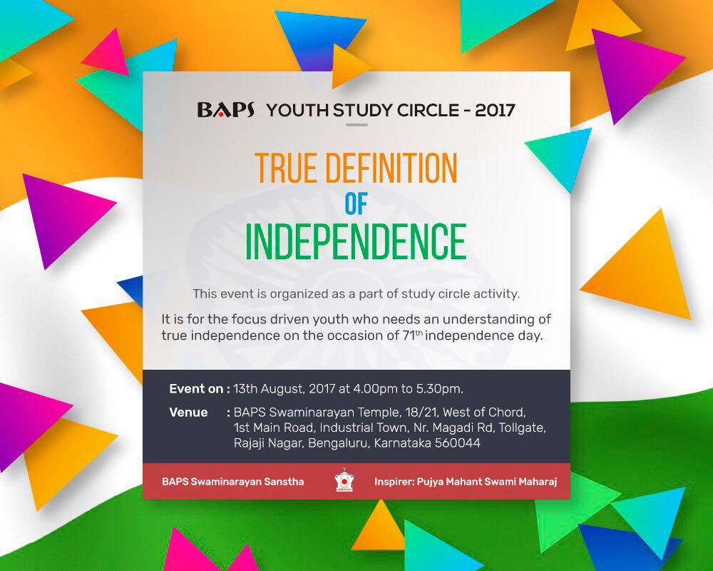 BAPS #YouthStudyCircle 2017 - TRUE DEFINITION OF INDEPENDENCE