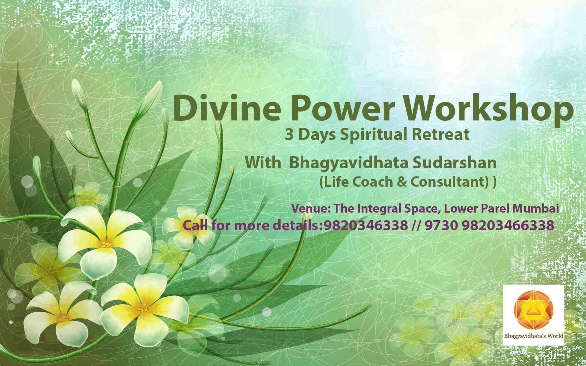 Divine Power Workshop - 3 Days Spiritual Retreat.......