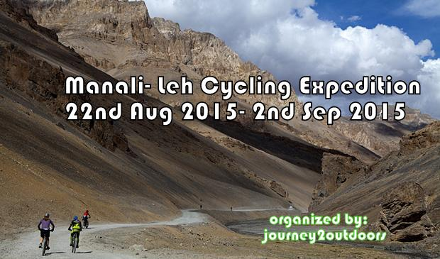 Manali-Leh Cycling expedition { 22 Aug- 2nd Sep 2015}
