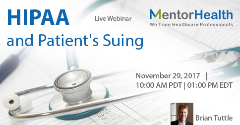 Webinar On HIPAA and Patient's Suing