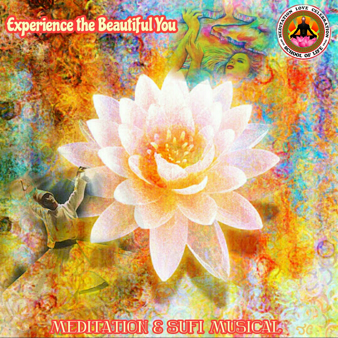 Experience The Beautiful You - Meditation and Live Sufi Band