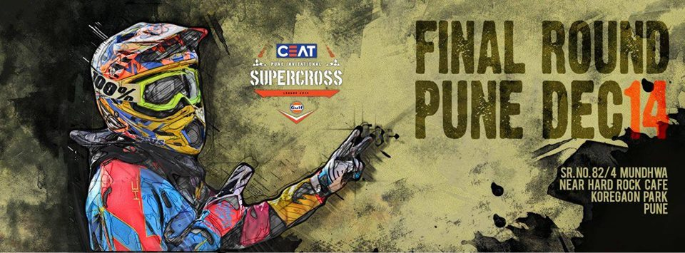 CEAT Pune Invitational Supercross League 2014, Powered by Gulf Oil