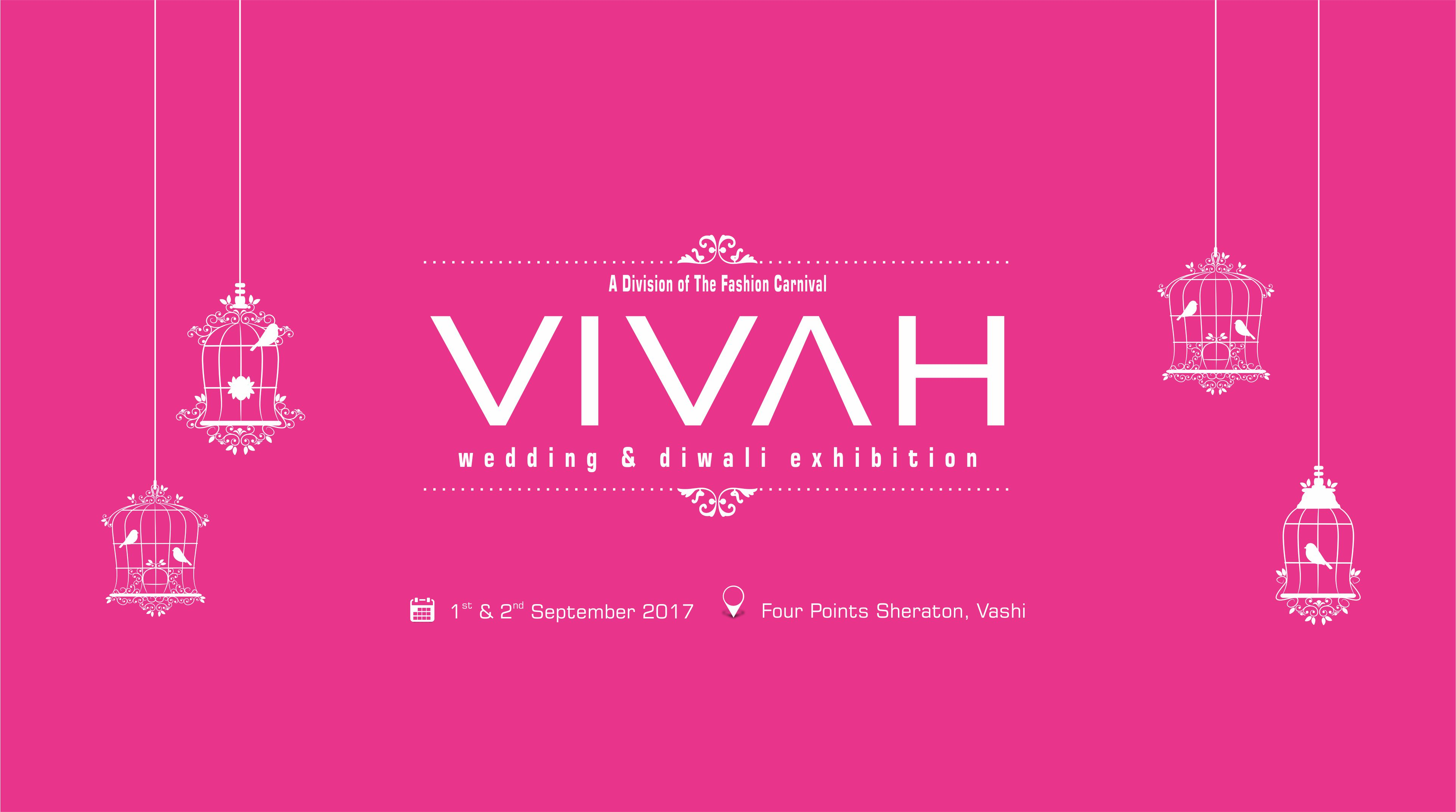 VIVAH - Wedding and Diwali Exhibition