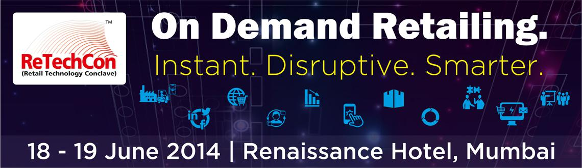 Retail Technology Conclave - ReTechCon 2014