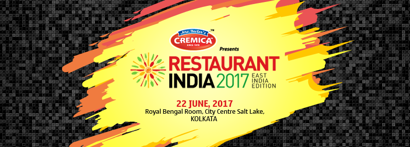 Restaurant India 2017, East Edition