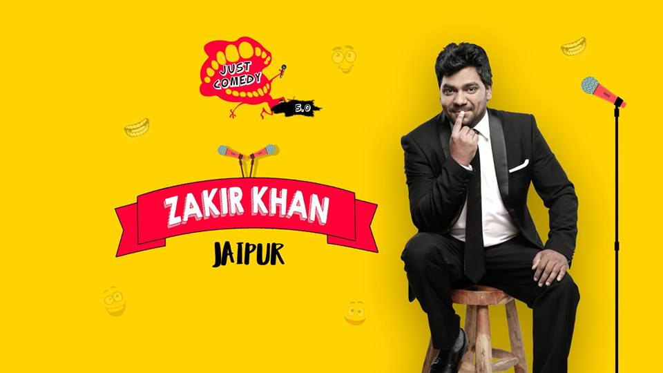 Just Comedy presents Zakir Khan Jaipur