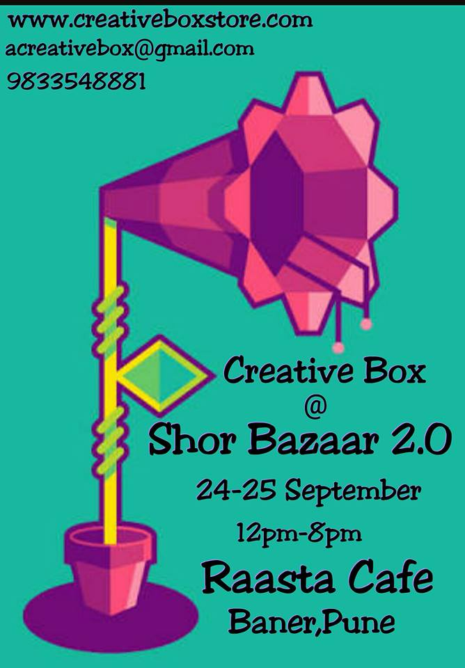 Creative Box @ Shor Bazaar