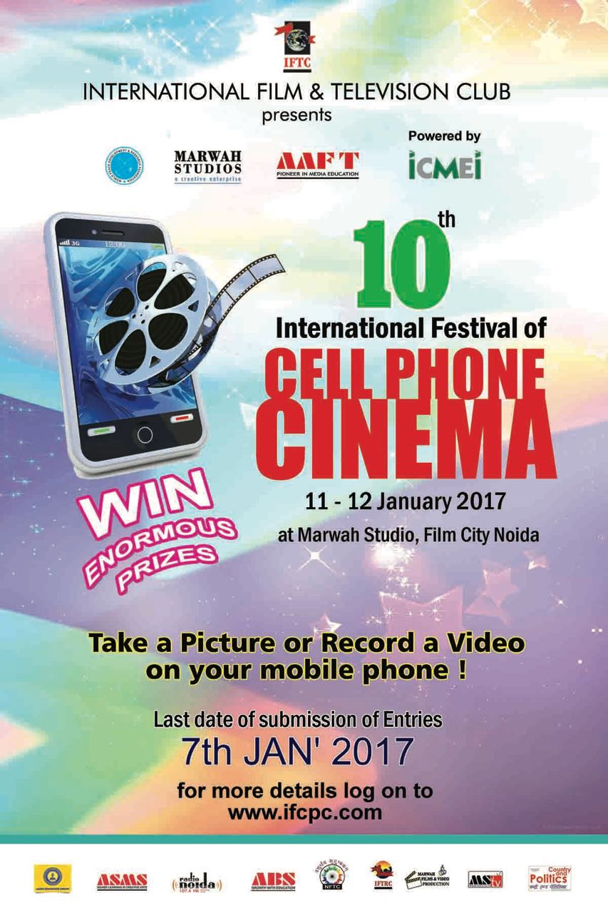 10th International Festival of Cell Phone Cinema at Marwah Studios