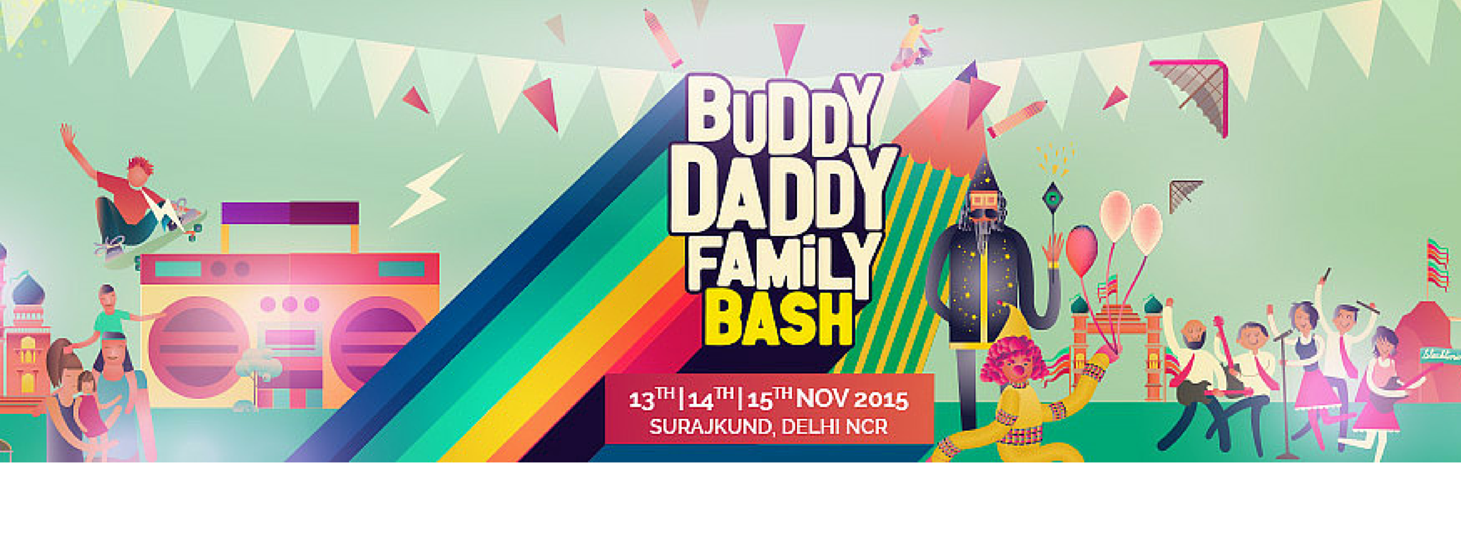 BuddyDaddy Family Bash is India's FIRST LIVE Entertainment  Family Festival