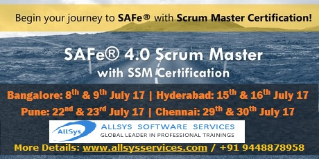 SAFe Scrum Master Certification in Bangalore on 8th & 9th July 2017