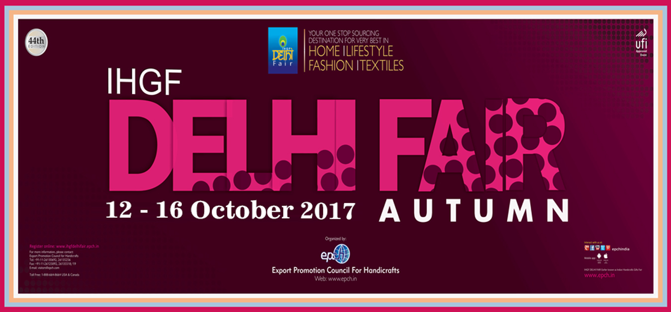 IHGF DELHI FAIR - AUTUMN 2017