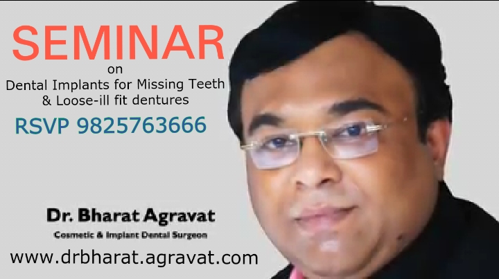 Public Seminar on Dental implants for Missing Teeth & Loose ill Fitting Denture in Ahmedabad Gujarat India