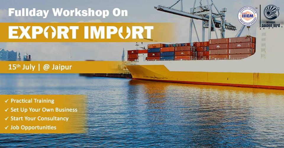 Workshop on Career Opportunities in Export-Import at Jaipur
