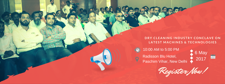 Dry Cleaning Industry Conclave on Latest Machines and Technologies