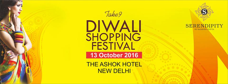 Serendipity Take 9 - Diwali Shopping Festival | 13th Oct