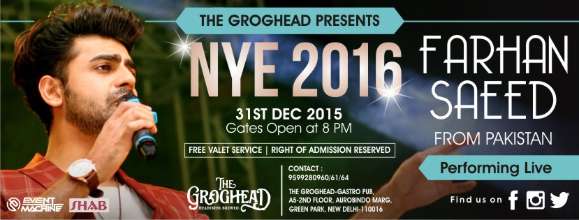 New Year's Eve Party with Farhan Saeed at The Groghead