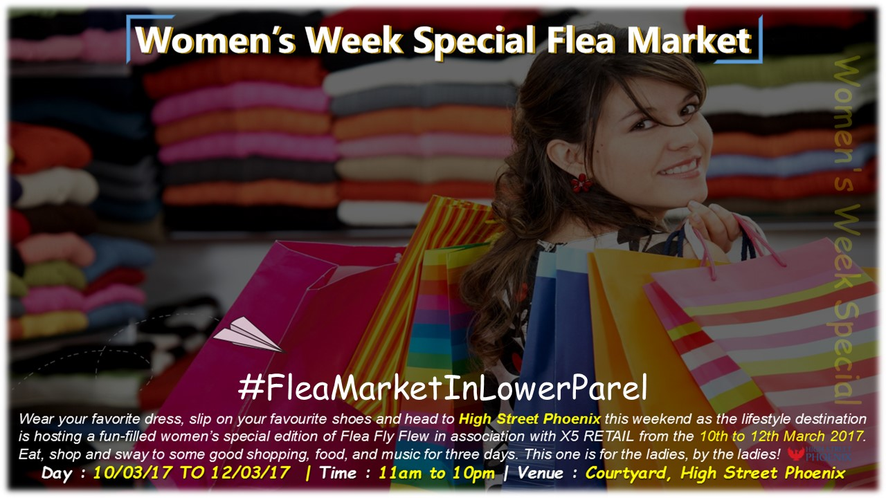 Women's Week Special Flea Market at High Street Phoenix | 10th - 12th March