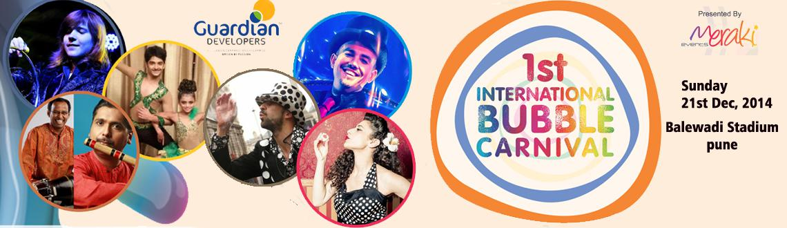 1st International Bubble Carnival