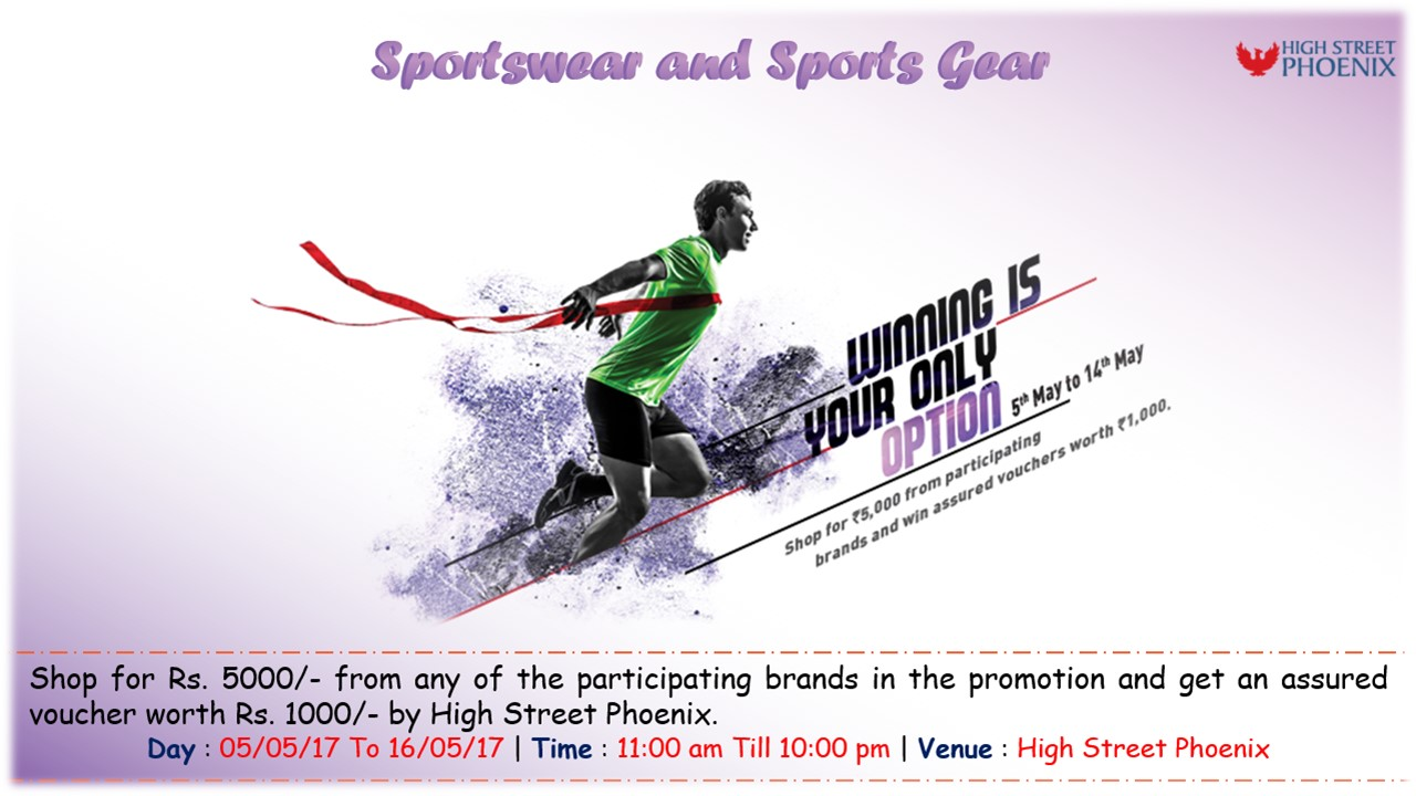 Offers on Sportswear and Sports Gear at High Street Phoenix | 5th-16th May