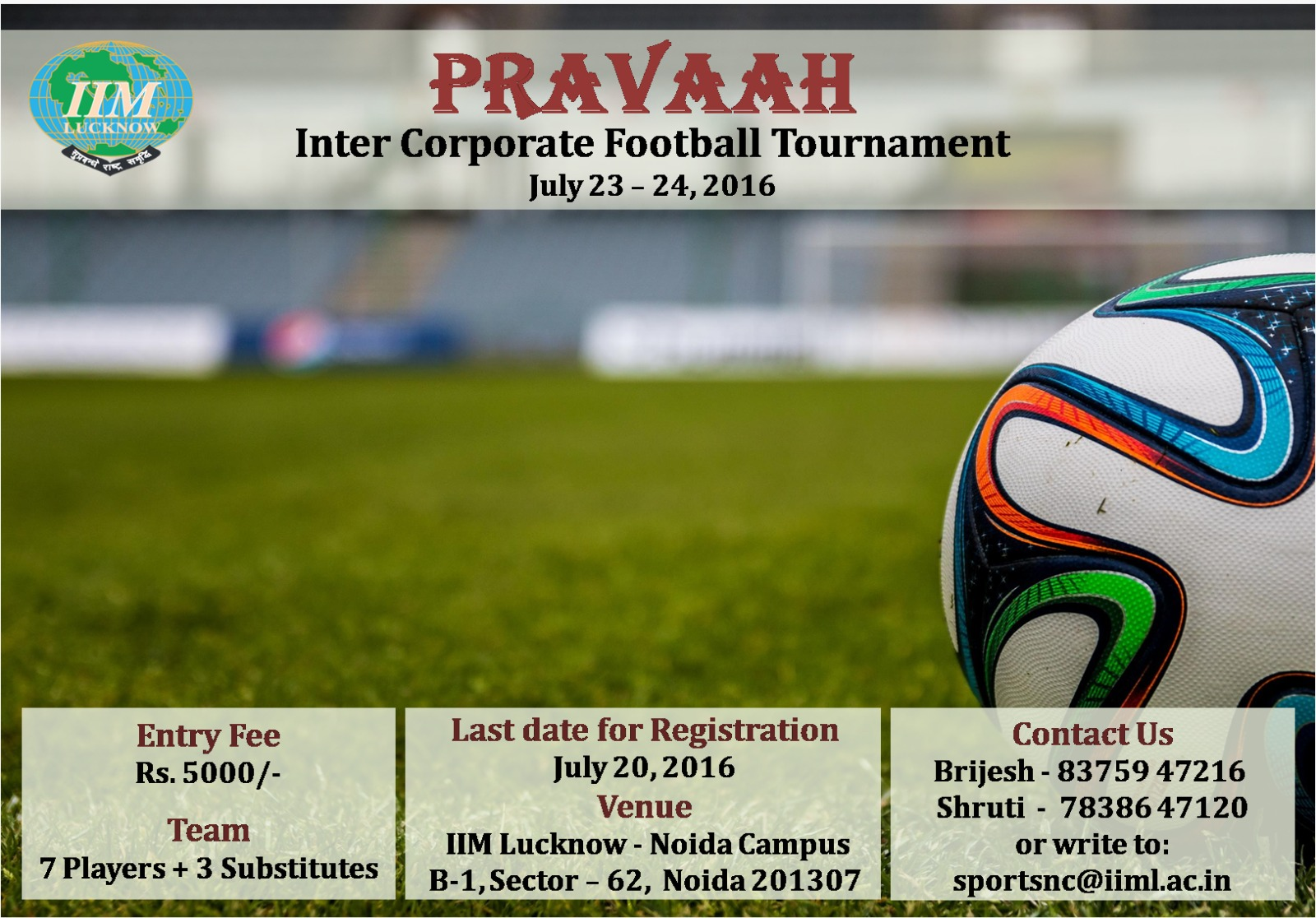 'Pravaah' - Annual corporate soccer tournament
