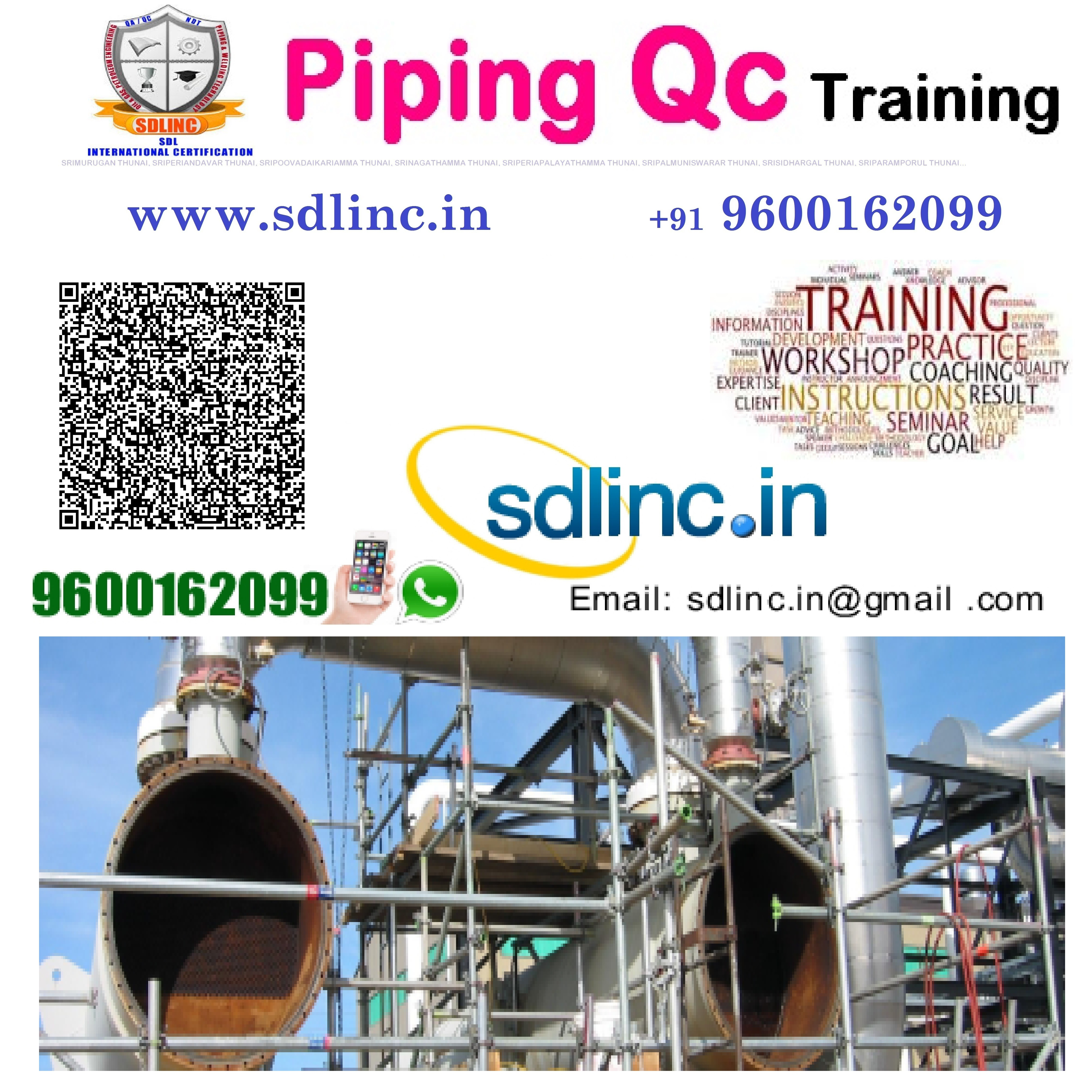 piping quality control inspector engineering certificate training in chennai by sdlinc 9600162099