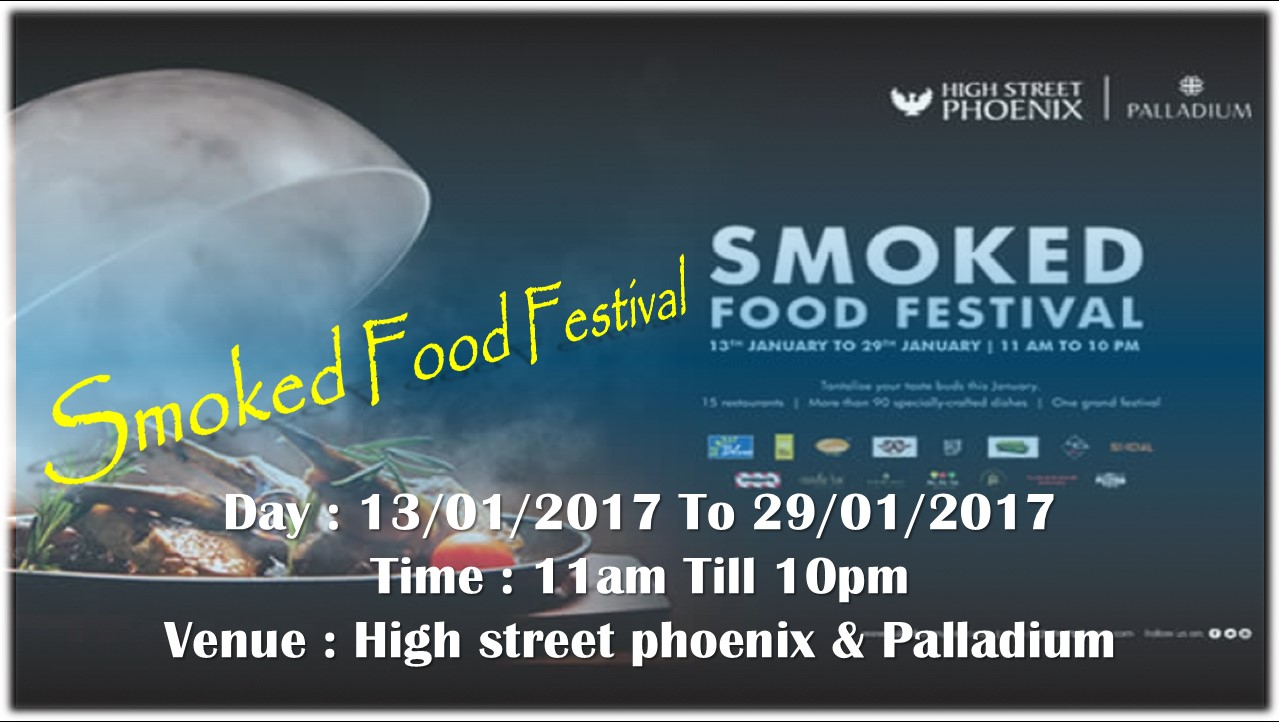 Smoked Food Festival at High Street Phoenix | Jan 13 Onwards