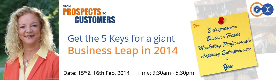 Get the 5 Keys for a giant Business Leap in 2014