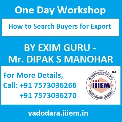 One Day Workshop at Vadodara - How to Search Buyer for Export