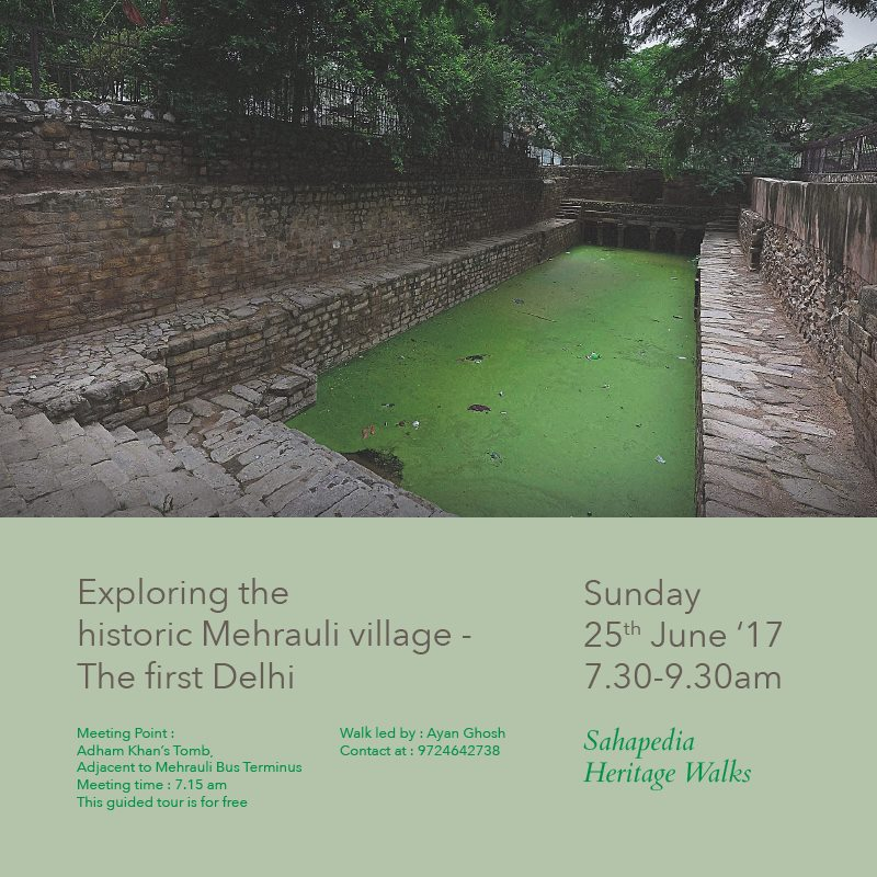 Exploring the Historic Mehrauli village – 'The First Delhi'