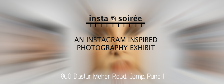 Insta Soiree - Pune's first Instagrammers Photo Exhibition