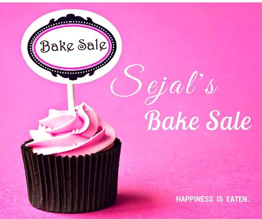 Sejal's Bake Sale - The Third Edition