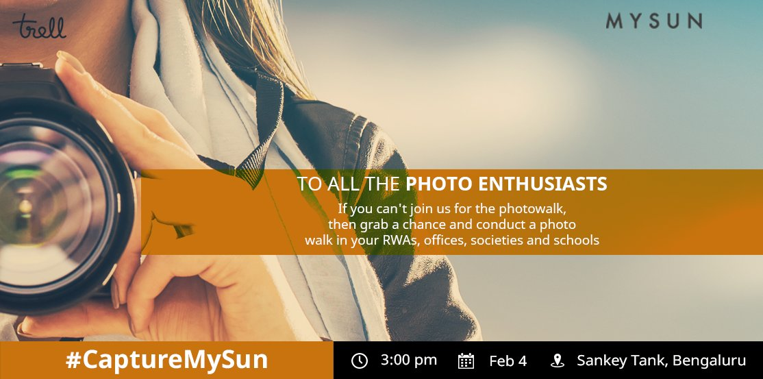 CaptureMySun Photowalk & Contest - Bangalore edition