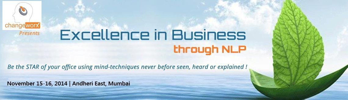 2-DAY NLP Workshop: Excellence in Business on 15th and 16th Nov